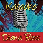 Diana Ross Karaoke: Diana Ross