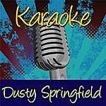 Dusty Springfield Karaoke: Dusty Springfield