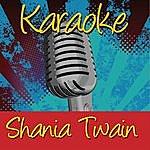 Shania Twain Karaoke: Shania Twain