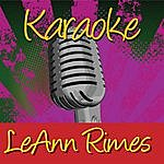LeAnn Rimes Karaoke: LeAnn Rimes