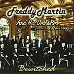 Freddy Martin & His Orchestra Bewitched