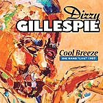 "Dizzy Gillespie Cool Breeze: Big Band ""Live"" 1957"
