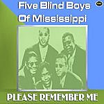 The Five Blind Boys Of Mississippi Please Remember Me