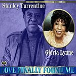 Stanley Turrentine Love's Finally Found Me
