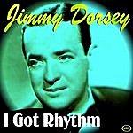 Jimmy Dorsey I Got Rhythm