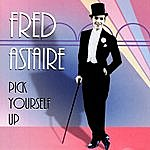 Fred Astaire Pick Yourself Up