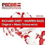 Richard Grey Warped Bass (2-Track Single)