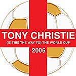 Tony Christie (Is This The Way To) The World Cup 2006 (3-Track Maxi-Single)