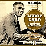 Scrapper Blackwell How Long Has That Evening Train Been Gone: Vol.1 1928-1934, CD D (Remastered)