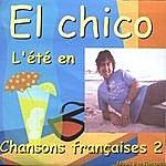 El Chico L'été En Chansons Françaises 2
