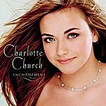 Charlotte Church Enchantment