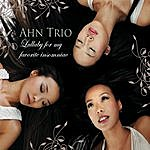 Ahn Trio Lullaby For My Favourite Insomniac