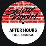 Afterhours Feel It/Waterfalls (6-Track Remix Maxi-Single)