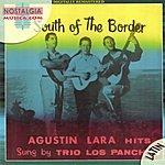 Trío Los Panchos South Of The Border: Agustín Lara Hits Sung By Trío Los Panchos