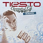 Tiësto Elements Of Life Remixed