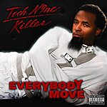 Tech N9ne Everybody Move (Single)(Parental Advisory)