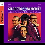 Walter Wanderley A Certain Smile, A Certain Sadness