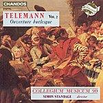 Simon Standage Telemann, Vol.2: Overture Burlesque
