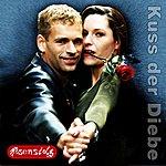Rosenstolz Kuss Der Diebe