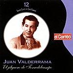 """Juanito Valderrama Grandes Clásicos Del Cante Flamenco, Vol.12: Juanito Valderrama - """"El Jilguero Torredelcampo"""""""