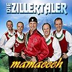 Die Zillertaler Mamaeeh (Radio Mix)