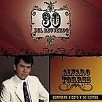 Alvaro Torres 30 Del Recuerdo