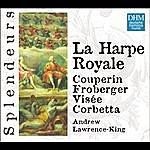 Andrew Lawrence-King Splendeurs: La Harpe Royale