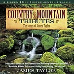 Craig Duncan Country Mountain Tributes: The Songs Of James Taylor