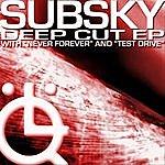 Subsky Deep Cut (3-Track Maxi-Single)