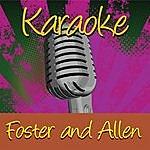 Foster Karaoke: Foster & Allen