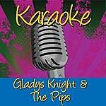 Gladys Knight & The Pips Karaoke: Gladys Knight & The Pips