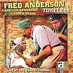 Fred Anderson Quartet Timeless: Live At The Velvet Lounge