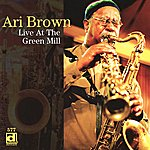Ari Brown Live At The Green Mill