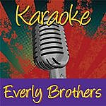 The Everly Brothers Karaoke: The Everly Brothers