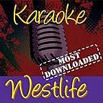 Westlife Karaoke: Westlife, Most Downloaded