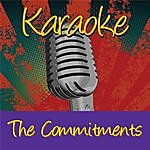 The Commitments Karaoke: The Commitments