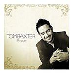 Tom Baxter Miracle (Radio Edit)