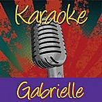 Gabrielle Karaoke: Gabrielle