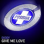 Diddy Give Me Love (7-Track Maxi-Single)