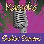 Shakin' Stevens Karaoke: Shakin' Stevens
