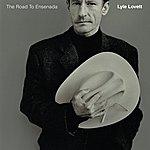 Lyle Lovett The Road To Ensenada (Bonus Track)