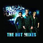 Rascal Flatts The Hot Mixes (2-Track Single)