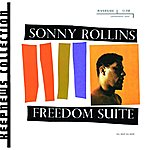 Sonny Rollins Freedom Suite (Keepnews Collection) (Remastered) (Bonus Tracks)