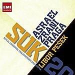 Libor Pesek 20th Century Classics: Suk - Asrael/Zrání/Praga