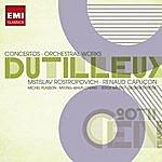 Mstislav Rostropovich 20th Century Classics: Dutilleux - Concertos & Orchestal Works