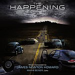 James Newton Howard The Happening: Original Motion Picture Soundtrack