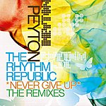 Peyton Never Give Up: The Remixes