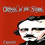 Changes Orphan In The Storm