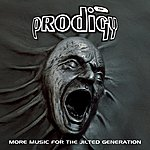 The Prodigy More Music For The Jilted Generation (Remastered)