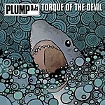 Plump DJ's Torque Of The Devil (4-Track Maxi-Single)